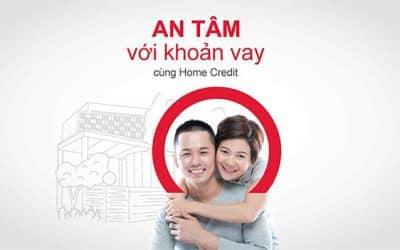 Home Credit là hình thức vay tài chính hấp dẫn, tín nhiệm cao
