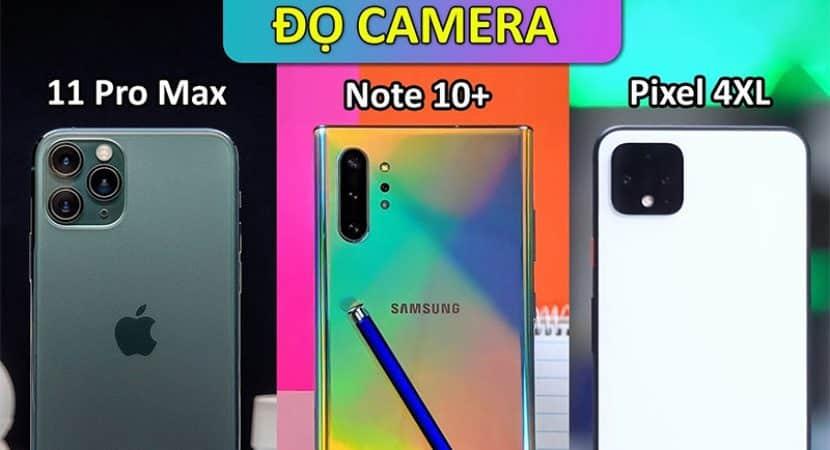 Đọ camera trên Galaxy Note 10+ vs iPhone 11 Pro Max vs Google Pixel 4XL
