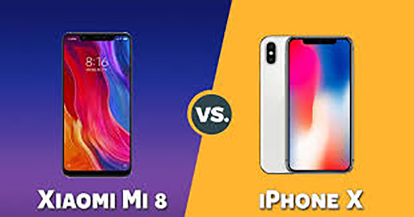 So sánh Xiaomi Mi 8 cùng iPhone X: Có gì nổi trội ?